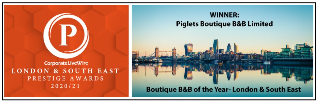 Piglets Boutique B&B winner of the London & South East Prestiage Award 2020-2021